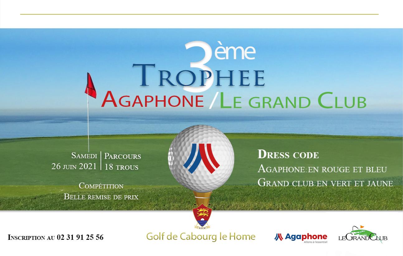 Trophée Agaphone - Le Grand Club